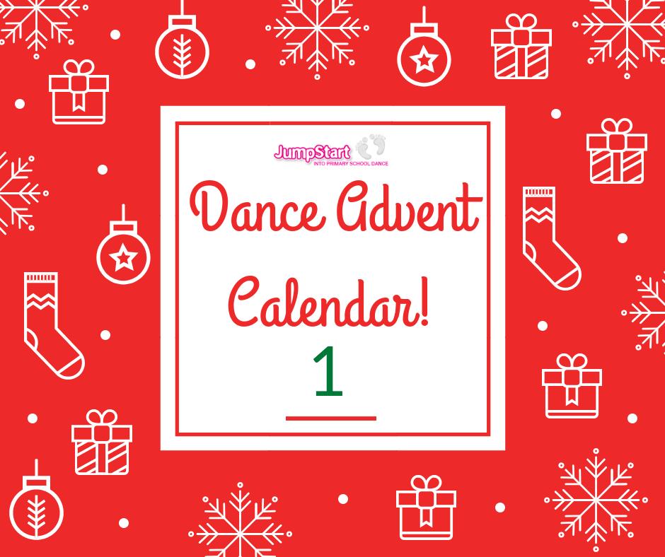 Dance Advent Calendar – Day 1