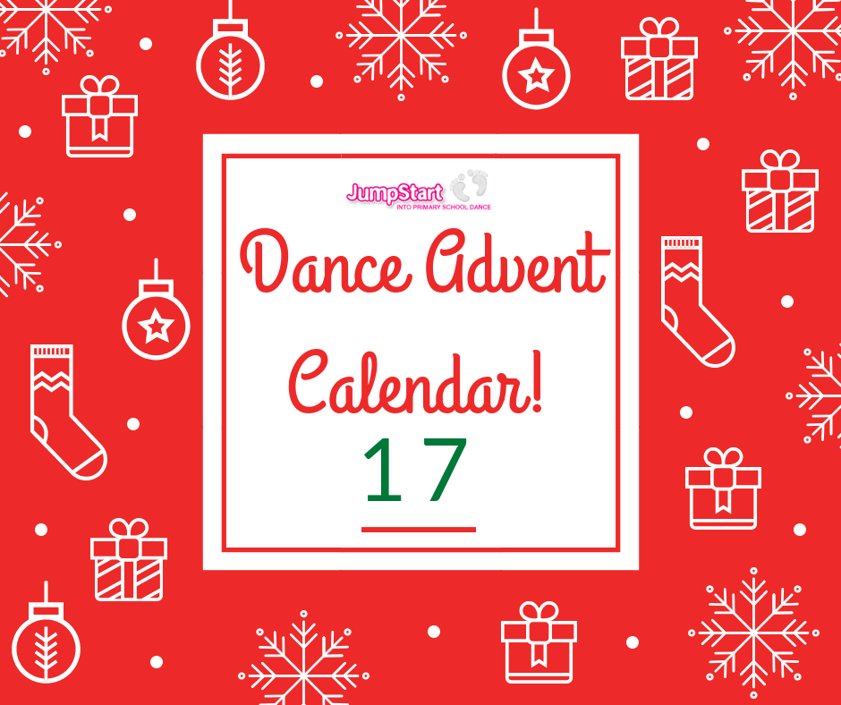 Dance Advent Calendar – Day 17