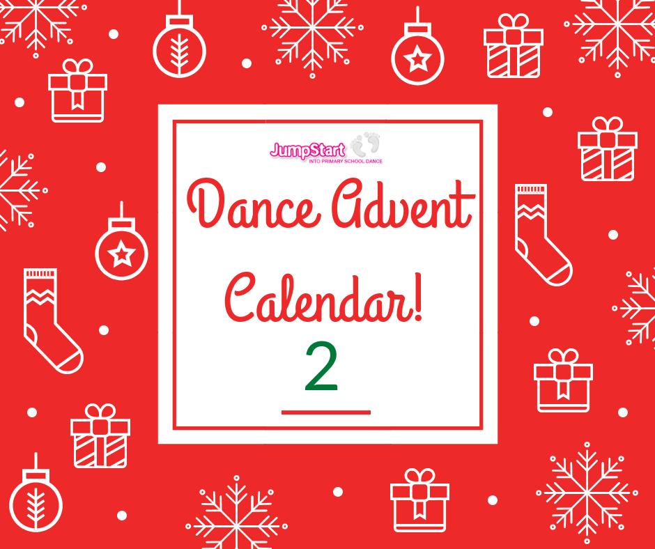 Dance Advent Calendar – Day 2
