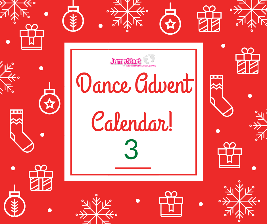 Dance Advent Calendar – Day 3