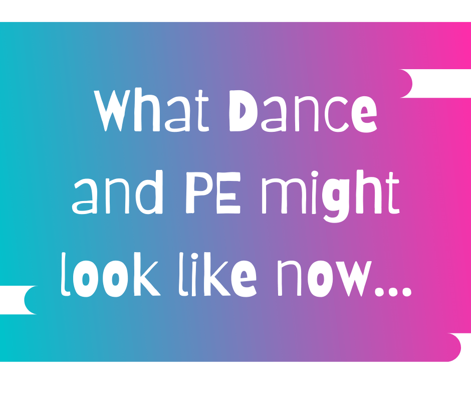 What PE And Dance Might Look Like Right Now…