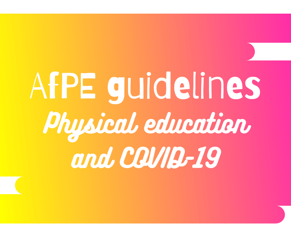 AfPE Guidelines – Physical Education And COVID-19
